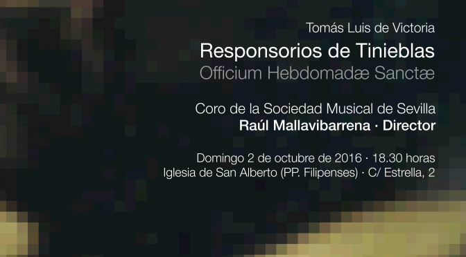 Responsorios de tinieblas · OCT 16 <small><br />con Raúl Mallavibarrena</small>